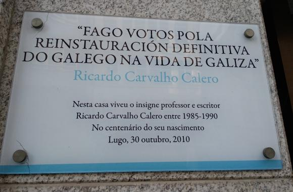 Casa onde viviu Carvalho Calero en Lugo