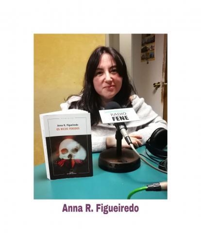 Anna R.Figueiredo, autora de Os bicos feridos